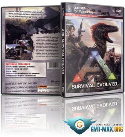 ARK: Survival Evolved v.256.22 + 3 DLC (2017/RUS/ENG/RePack от MAXAGENT)
