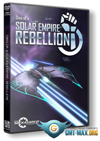 Sins of a Solar Empire Rebellion v.1.97 + 4 DLC (2012/RUS/ENG/RePack от R.G. Механики)