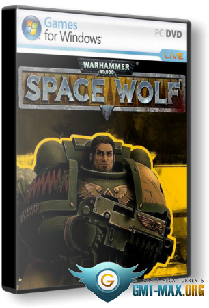 Warhammer 40,000: Space Wolf (2017/RUS/ENG/Пиратка)