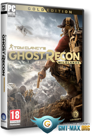 Tom Clancy's Ghost Recon: Wildlands Ultimate Edition (2017/RUS/ENG/RePack от xatab)