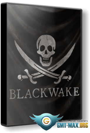 Blackwake (2017/ENG/Пиратка)