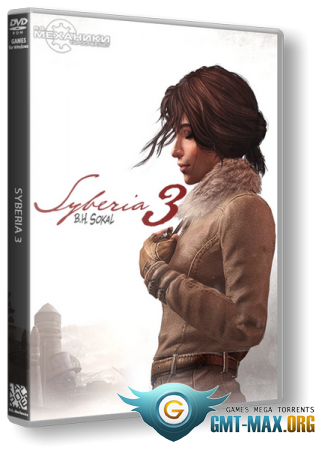 Syberia III: Deluxe Edition (2017/RUS/ENG/RePack от R.G. Механики)