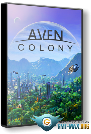 Aven Colony (2017/RUS/ENG/Лицензия)
