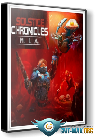 Solstice Chronicles: MIA (2017/RUS/ENG/Лицензия)