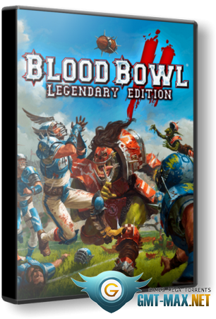 Blood Bowl 2: Legendary Edition (2017/RUS/ENG/Лицензия)