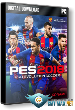 Pro Evolution Soccer 2018 / PES 2018 (2017/RUS/ENG/Steam-Rip)