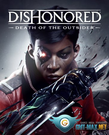 Dishonored: Death of the Outsider Crack (2017/RUS/ENG/Crack by CPY)