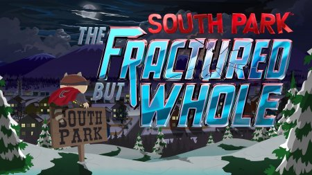 South Park: The Fractured But Whole - Gold Edition (2017/RUS/ENG/RePack от R.G. Механики)