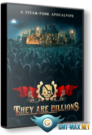 They Are Billions v.0.5.5.32 (2017/RUS/ENG/Пиратка)