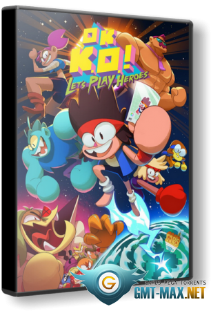 OK K.O.! Let's Play Heroes (2018/RUS/ENG/Лицензия)