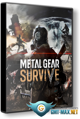 METAL GEAR SURVIVE (2018/RUS/ENG/Steam-Rip)