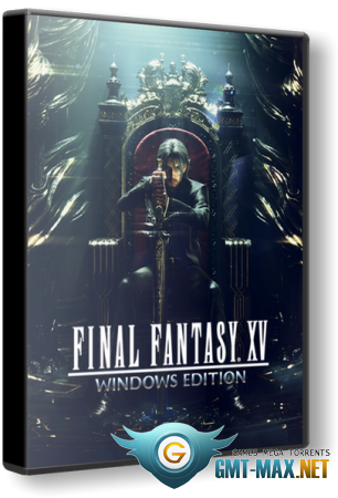 FINAL FANTASY XV WINDOWS EDITION (2018/RUS/ENG/Пиратка)