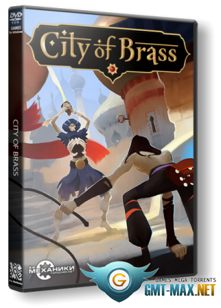 City of Brass v.1.5.1 (2018/RUS/ENG/RePack от R.G. Механики)