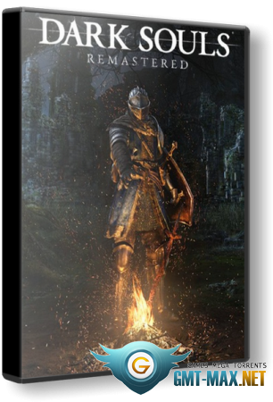 Dark Souls: Remastered v.1.01.2 (2018/RUS/ENG/Лицензия)