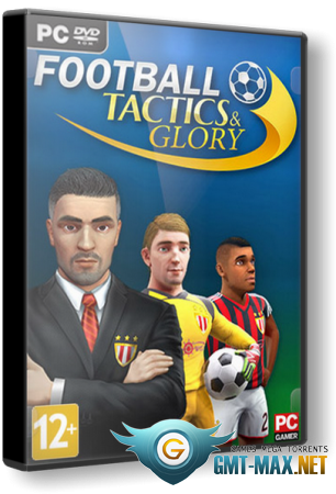 Football, Tactics & Glory [Update 2] (2018/RUS/ENG/Лицензия)