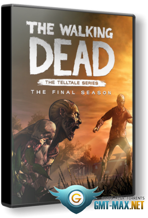 The Walking Dead: The Final Season Episode 1-4 (2018/RUS/ENG/GOG)