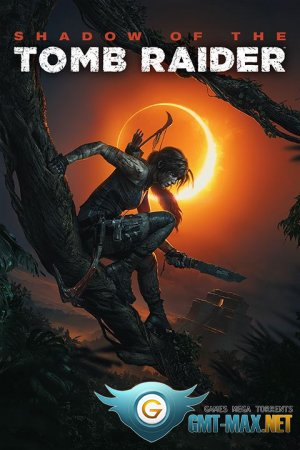 Shadow of the Tomb Raider Crack (2018/RUS/ENG/Crack by CPY-CODEX)