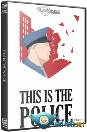 This Is the Police: Dilogy (2018/RUS/ENG/RePack от R.G. Механики)