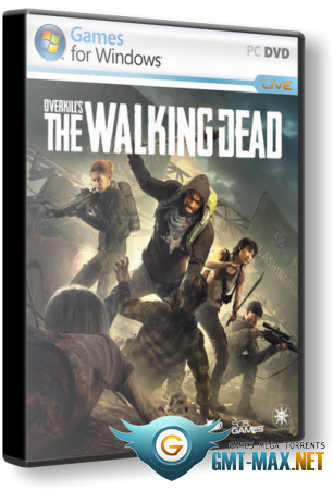 OVERKILL's The Walking Dead (2018/RUS/ENG/Steam-Rip)