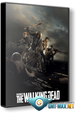 OVERKILL's The Walking Dead v.2.0.1 (2018/RUS/ENG/RePack от xatab)