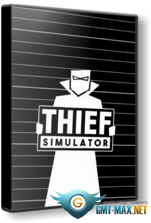 Thief Simulator v.1.2 (2018/RUS/ENG/Лицензия)