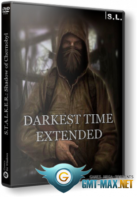S.T.A.L.K.E.R.: Shadow of Chernobyl - Darkest Time Extended (2018/RUS/RePack от SeregA-Lus)