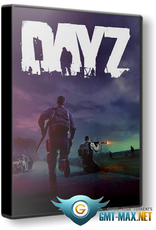 DayZ (2018/RUS/ENG/Steam-Rip)