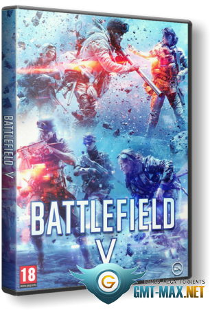 Battlefield 5: Deluxe Edition (2018/RUS/ENG/RePack от xatab)