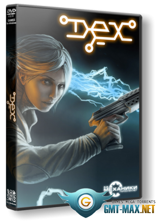 Dex: Enhanced Version (2015/RUS/ENG/RePack от R.G. Механики)
