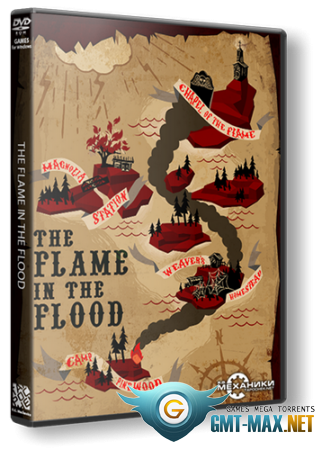 The Flame in the Flood (2016/RUS/ENG/RePack от R.G. Механики)