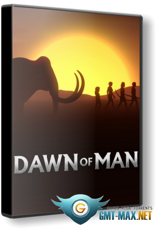 Dawn of Man v.1.4.2 (2019/RUS/ENG/RePack от xatab)