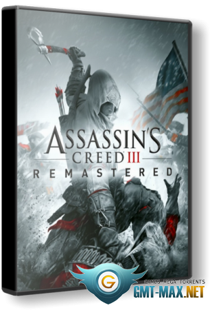 Assassin's Creed 3: Remastered v.1.03 (2019/RUS/ENG/RePack от xatab)
