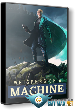 Whispers of a Machine (2019/ENG/Лицензия)