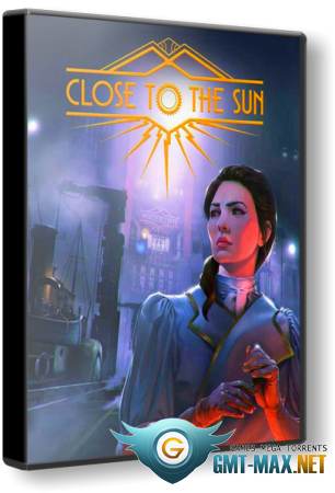Close to the Sun (2019/RUS/ENG/RePack от xatab)