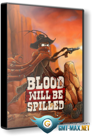 Blood will be Spilled (2019/ENG/Лицензия)