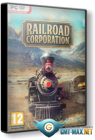 Railroad Corporation v.1.1.11261 + DLC (2019/RUS/ENG/RePack от xatab)
