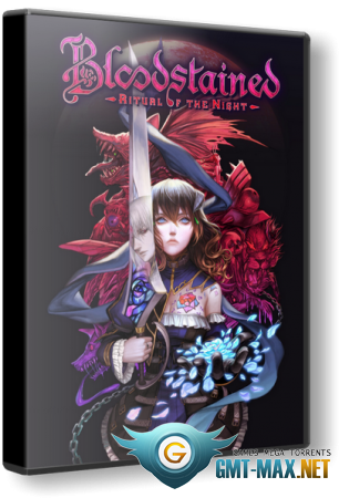 Bloodstained: Ritual of the Night v.1.05 + DLC (2019/RUS/ENG/GOG)