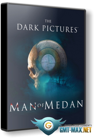 The Dark Pictures Anthology: Man of Medan (2019/RUS/ENG/RePack от xatab)