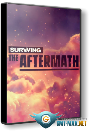 Surviving the Aftermath v.1.9.0.6922 (2019/RUS/ENG/RePack от xatab)
