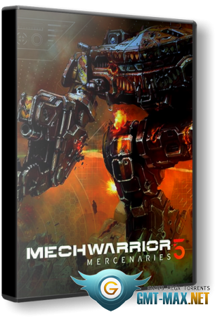 MechWarrior 5: Mercenaries (2019/RUS/ENG/RePack от xatab)