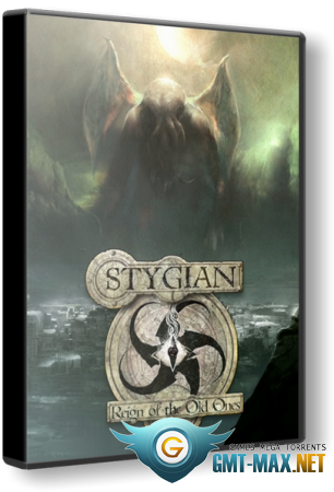 Stygian: Reign of the Old Ones (2019/RUS/ENG/GOG)
