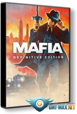 Mafia Definitive Edition Remake (2020/RUS/ENG/CPY)
