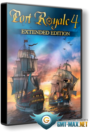 Port Royale 4 Extended Edition v.1.1.1.16203 + DLC (2020/RUS/RePack от xatab)