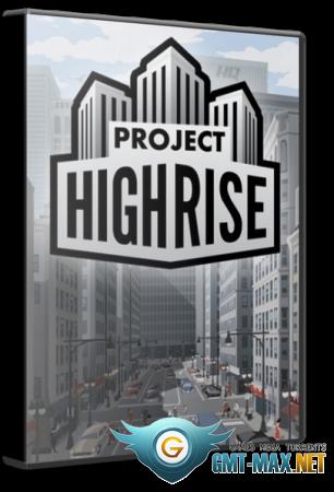 Project Highrise v.1.6.3 + DLC (2016/RUS/ENG/GOG)