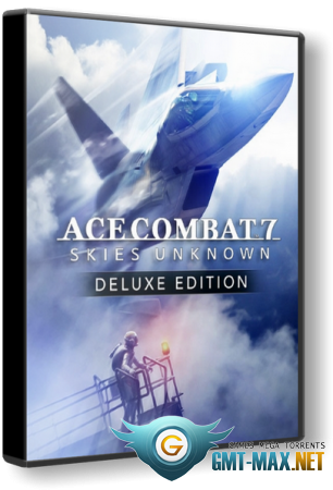 Ace Combat 7: Skies Unknown Deluxe Edition (2019/RUS/ENG/RePack)