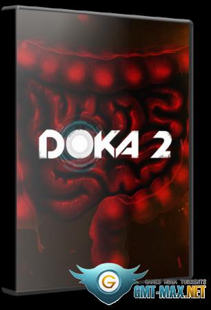 DOKA 2 KISHKI EDITION (2018/RUS/ENG/Пиратка)