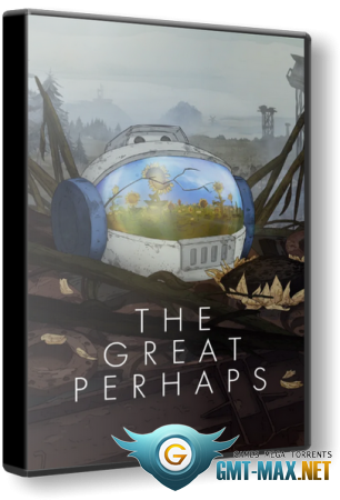 The Great Perhaps (2019/RUS/ENG/Лицензия)