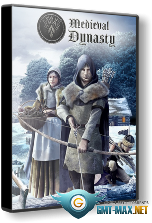 Medieval Dynasty v.0.3.1.4 (2020/RUS/ENG/RePack от xatab)