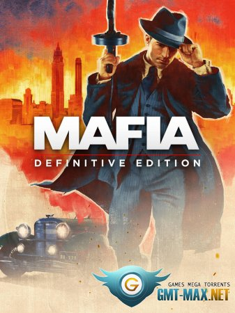 Mafia Definitive Edition Remake Crack (2020/RUS/ENG/Crack by CPY)