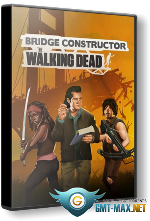 Bridge Constructor: The Walking Dead (2020/RUS/ENG/Пиратка)